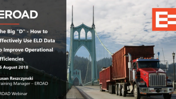 The Big D How to Effectively Use ELD Data to Improve Operational Efficiencies