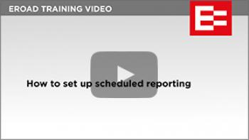 Video 13 How to set up scheduled reporting thumb
