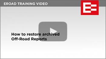 Video 16 how to restore archived off road reports thumbs